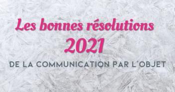 Les bonnes résolutions 2021 de l'Objet Média